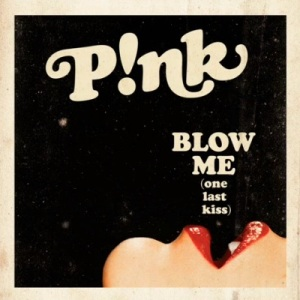 Pink_-_Blow_Me_(One_Last_Kiss)