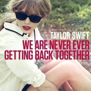taylor-swift-s-we-are-never-ever-getting-back-together