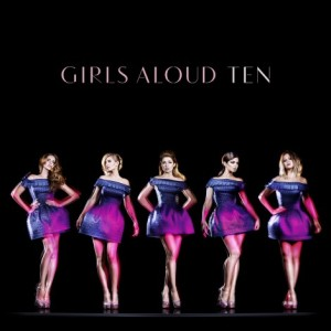 Girls_Aloud_Ten