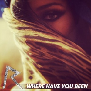 Rihanna-Unveils-Where-Have-You-Been-Cover-2
