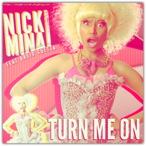 TURNMEON NICKIMINAJGUETTA