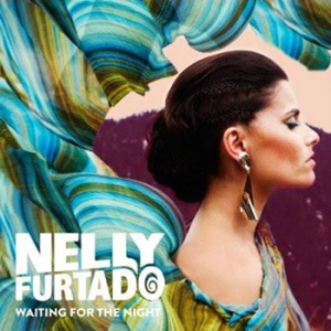 Nelly-Furtado-Waiting-for-the-Night-2012-LQ