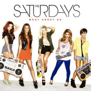The_Saturdays_What_About_Us_single_cover