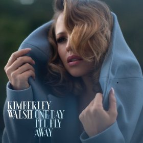 Kimberley_Walsh_-_One_Day_I'll_Fly_Away