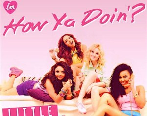 little-mix-how-ya-doin-missy
