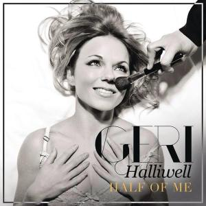 Geri Halliwell - Half Of Me Single Cover