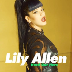 Lily_Allen_-_Hard_Out_Here_Cover