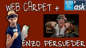 WEB CARPET + ENZO PERSUEDER 1